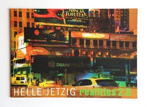 HELLE JETZIG realities 2.0, Galerie von Braunbehrens, Stuttgart 2017